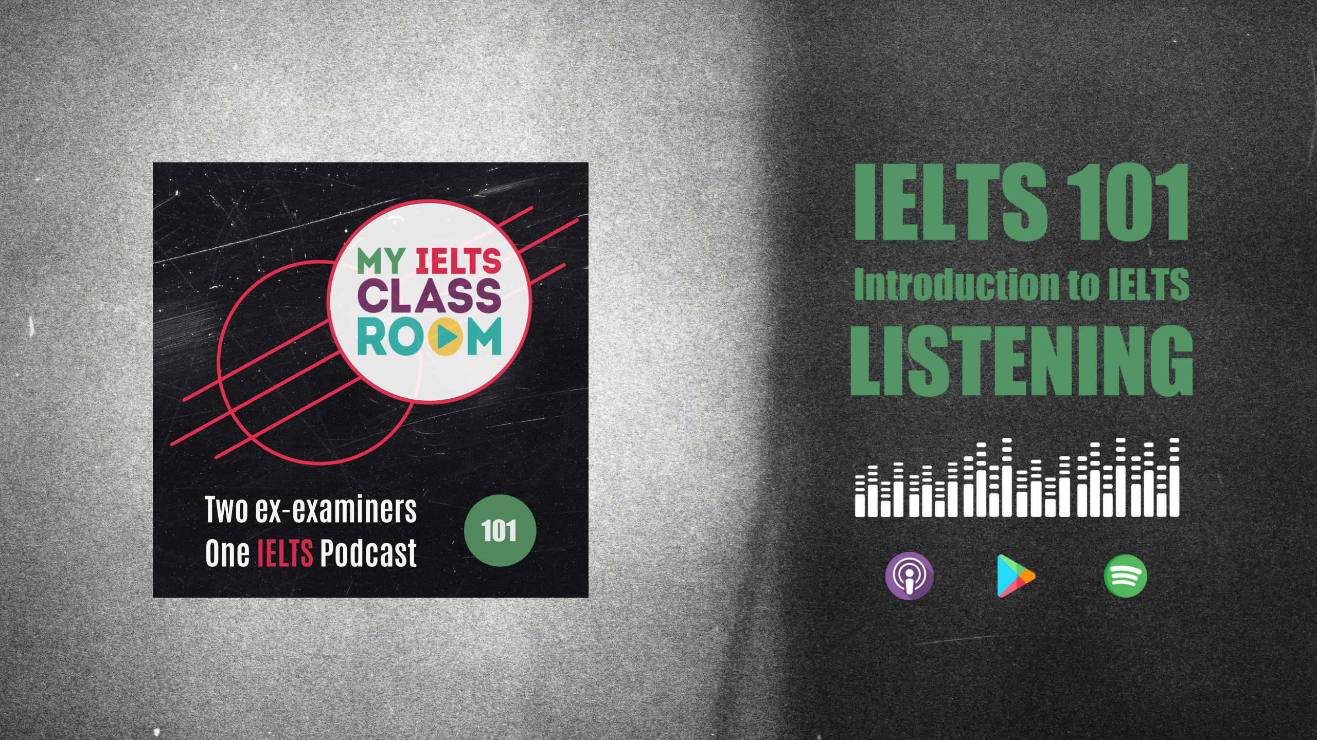 The podcast thumbnail for My IELTS Classroom Podcast sits on the left of the picture, next to the words IELTS 101: An Introduction to IELTS Listening