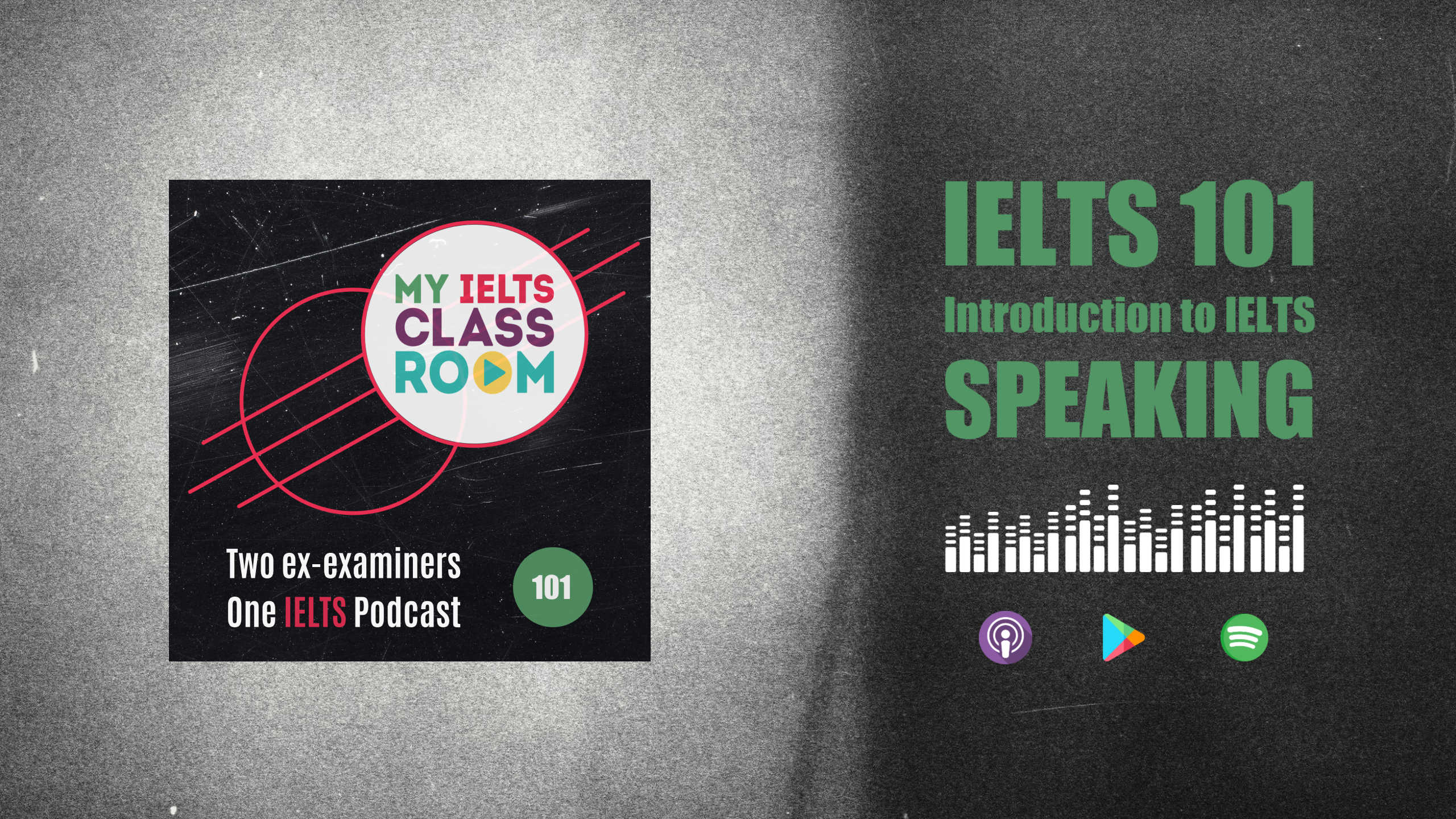 The podcast thumbnail for My IELTS Classroom Podcast sits on the left of the picture, next to the words IELTS 101: An Introduction to IELTS Speaking