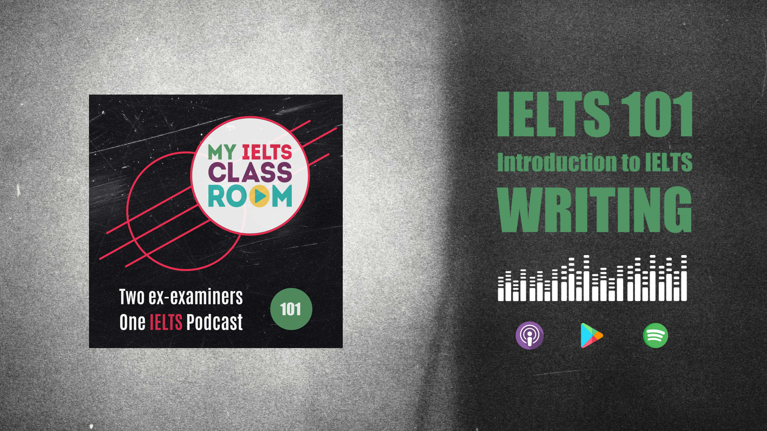 The podcast thumbnail for My IELTS Classroom Podcast sits on the left of the picture, next to the words IELTS 101: An Introduction to IELTS Writing