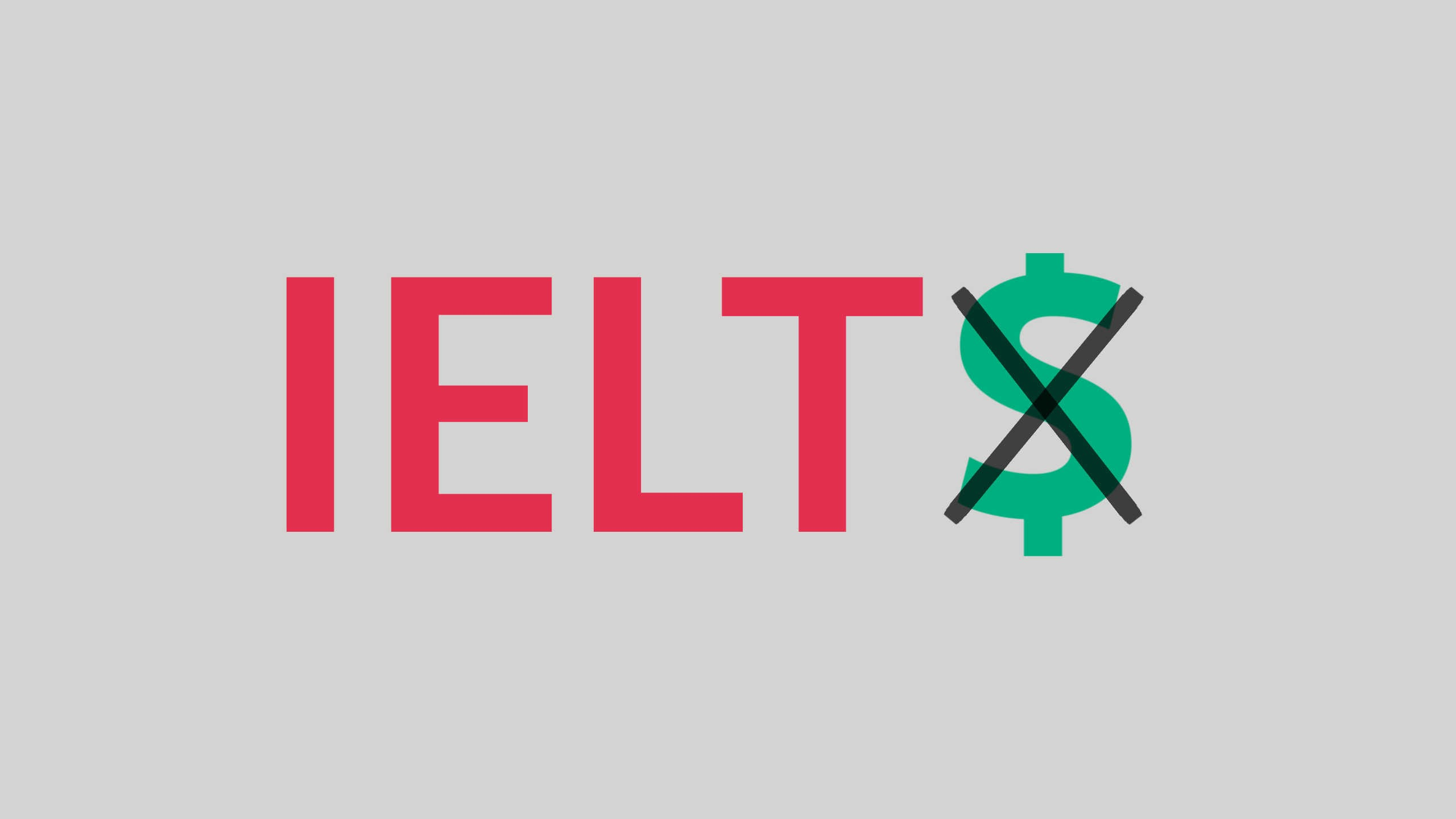 "The word IELTS in red sits on a silver background but the final ""S"" is replaced by a crossed out pound sign to represent that this is about free ways to prepare for IELTS"