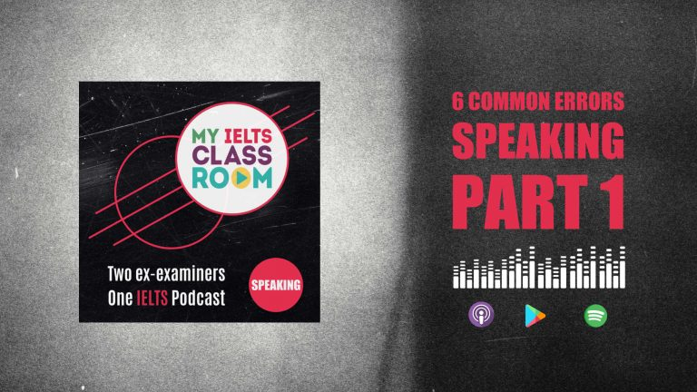 The My IELTS podcast logo site next to the words 6 Common Errors in IELTS Speaking Part 1