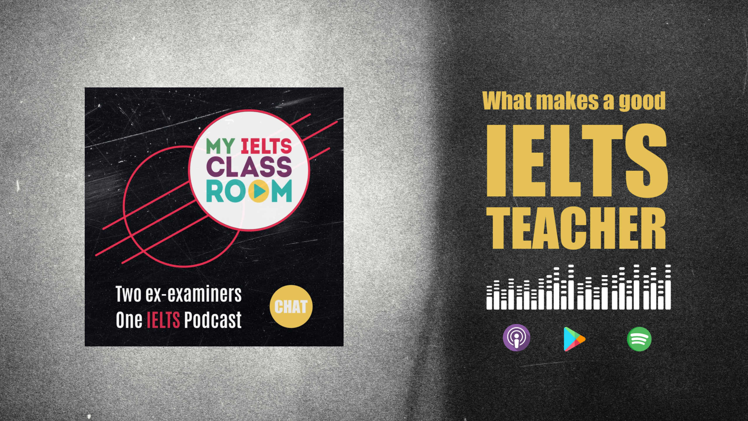 The My IELTS podcast logo site next to the words what makes a good IELTS teacher