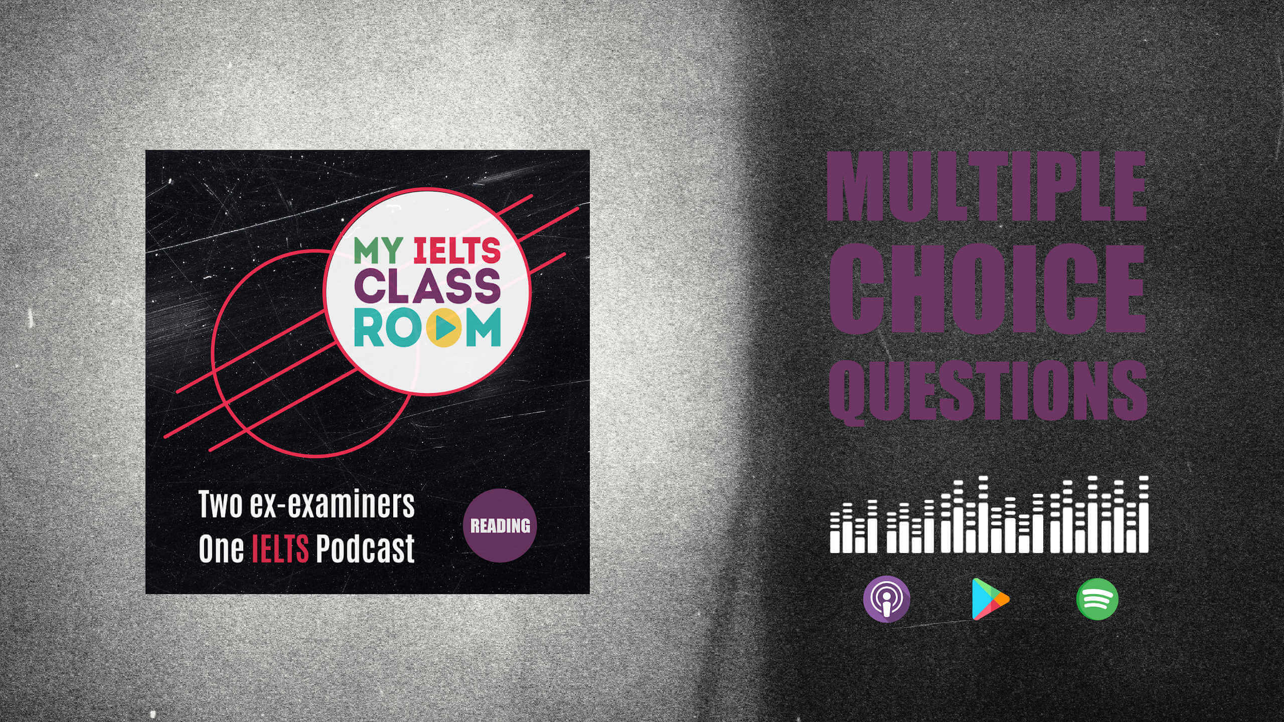 The words IELTS readingmultiple choice questions sit next to the My IELTS Classroom podcast logo