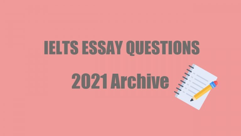 The words IELTS Essay Questions 2021 Archive are printed in grey on a pink background